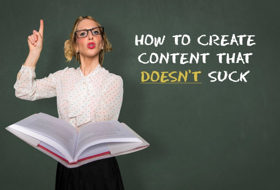 How to create content that doesn't suck